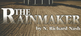 The Rainmaker at The Wagon Wheel Theatre