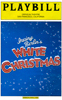 Irving Berlin's White Christmas Playbill 2005
